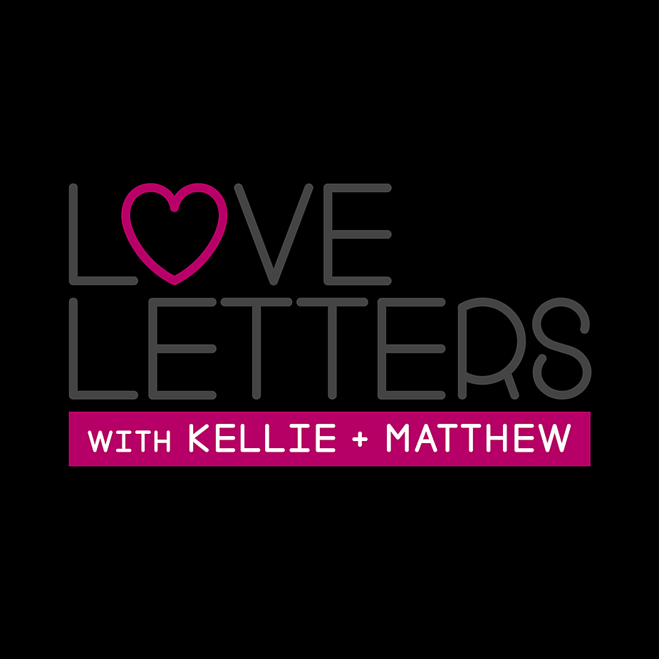 Love Letters With Kellie Matthew